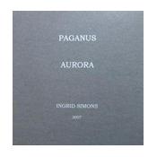 """PAGANUS & AURORA"" , Ingrid Simons, special edition, please click"