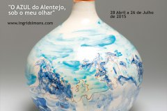 Solo exhibition O azul do Alentejo sob o meu olhar, Museu do Artesanato e do Design, Ėvora (Portugal, 2015)